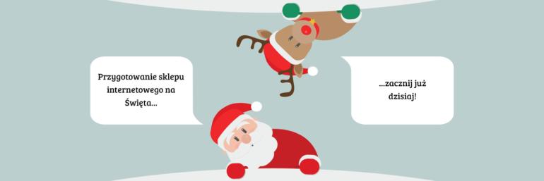 Przygotowanie sklepu internetowego na Święta - 14 metod