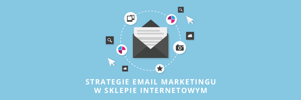 Strategie email marketingu w sklepie internetowym