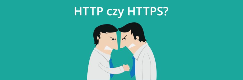 Różnice między HTTP a HTTPS - który wybrać?