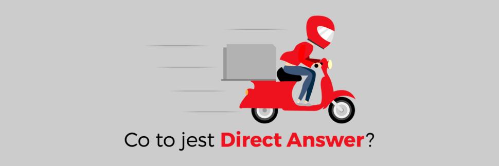 Co to jest Direct Answer? Szybkie odpowiedzi w Google