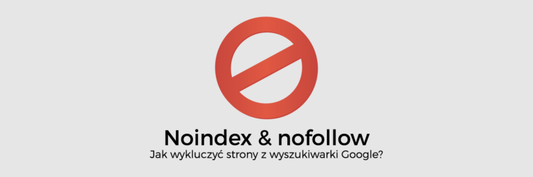 Noindex oraz nofollow