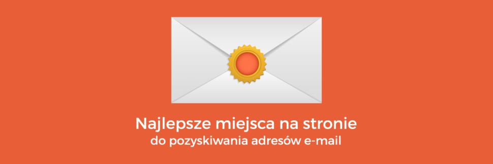 Miejsca na stronie do pozyskiwania adresów e-mail