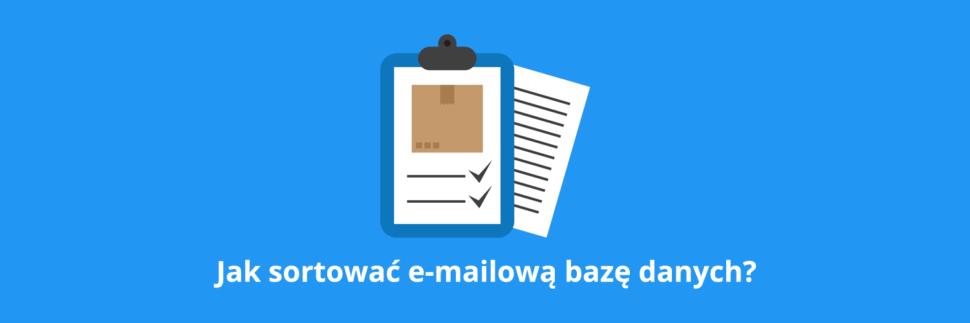 Jak sortować bazę danych e-maili?