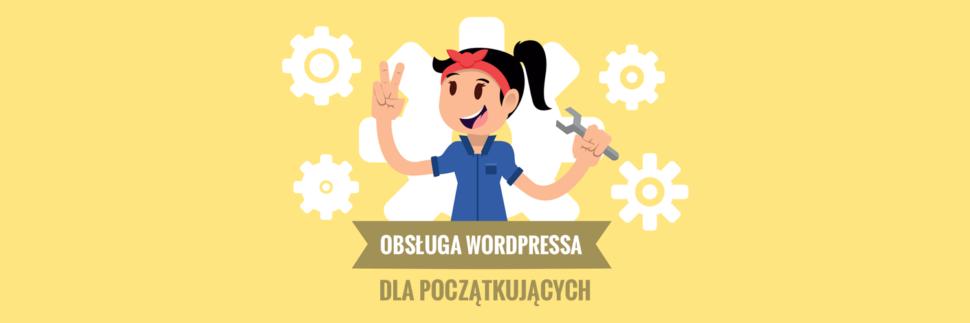 Obsługa WordPress dla początkujących - poradnik