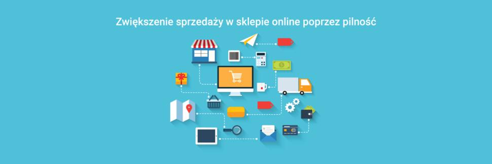 Zwiększenie sprzedaży w sklepie online poprzez pilność