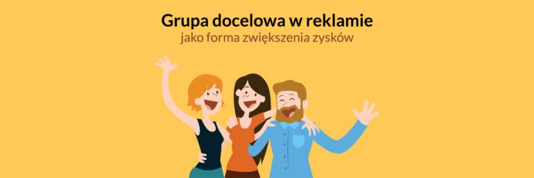 Grupa docelowa w reklamie jako forma zwiększenia zysków