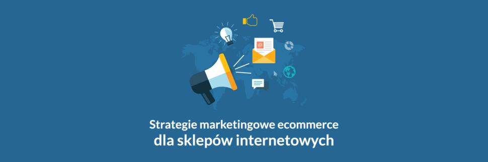 strategie marketingowe e-commerce