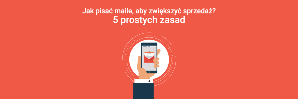 Jak pisać maile marketingowe, aby zwiększyć sprzedaż?