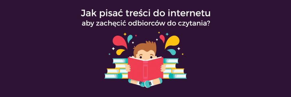 Jak pisać treści do internetu?