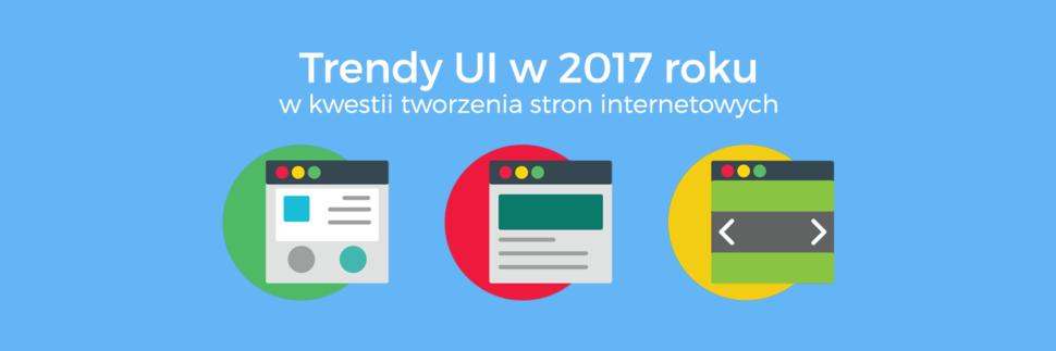 Trendy UI w 2017 roku