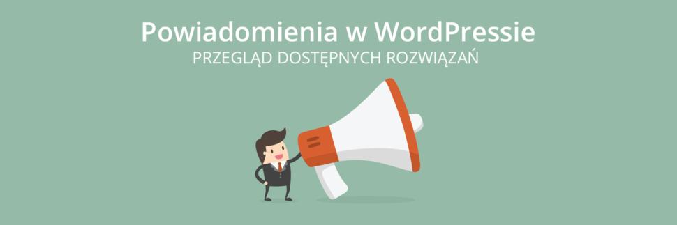 Powiadomienia w WordPressie - wtyczki
