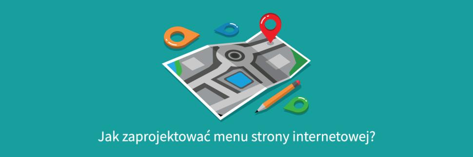 Jak zaprojektować menu strony internetowej?