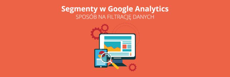 Segmenty w Analytics