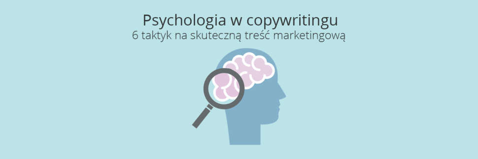 Psychologia w copywritingu