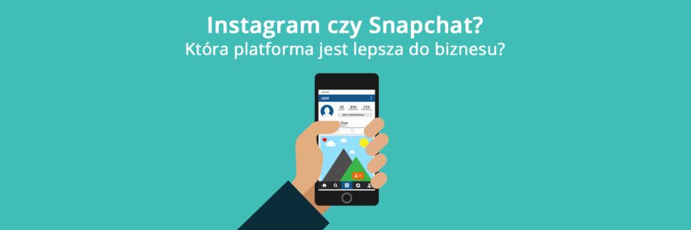 Instagram czy Snapchat?