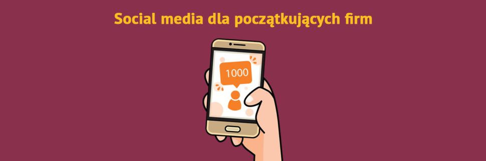 Porady social media dla początkujących firm
