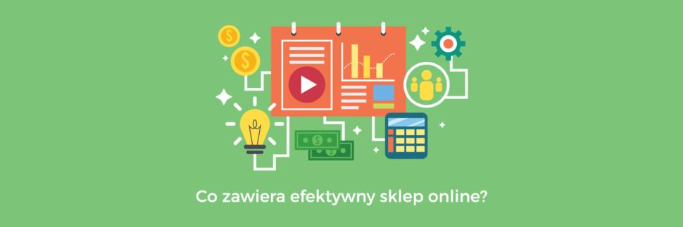 Co zawiera efektywny sklep online?