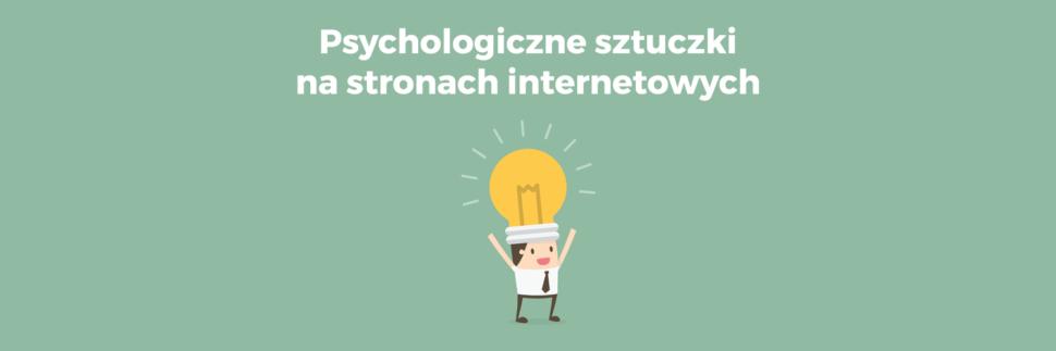 Psychologiczne sztuczki na stronach internetowych