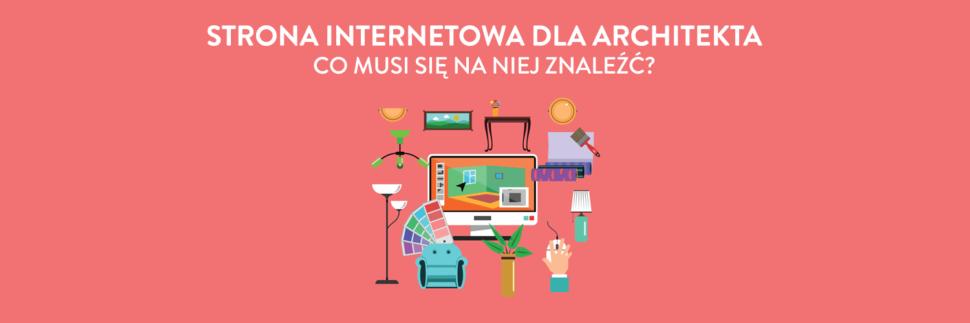 Strona internetowa dla architekta - 9 kwestii, których nie możesz pominąć