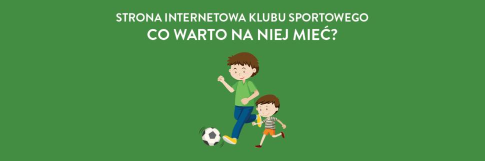 Strona internetowa dla klubu sportowego - co warto na niej mieć?