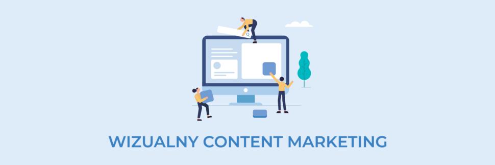 Wizualny content marketing