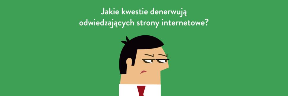 Jakie kwestie denerwują odwiedzających strony internetowe?