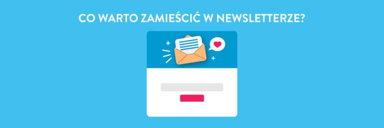 Co warto zamieścić w newsletterze?