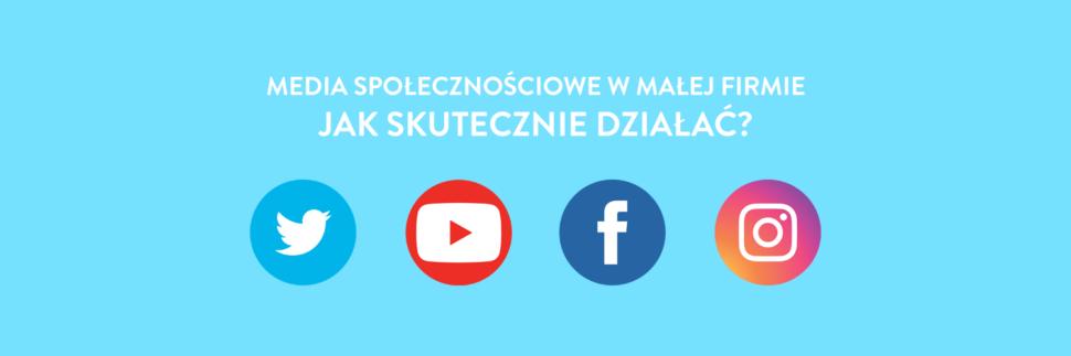 Media społecznościowe w małej firmie