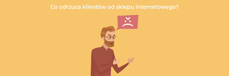 Co odrzuca klientów od sklepu internetowego?