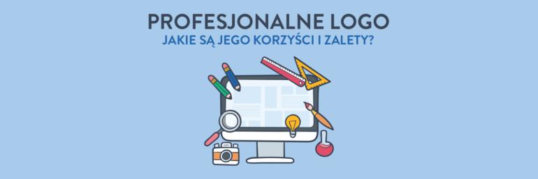 Profesjonalne logo - jakie są jego korzyści i zalety?