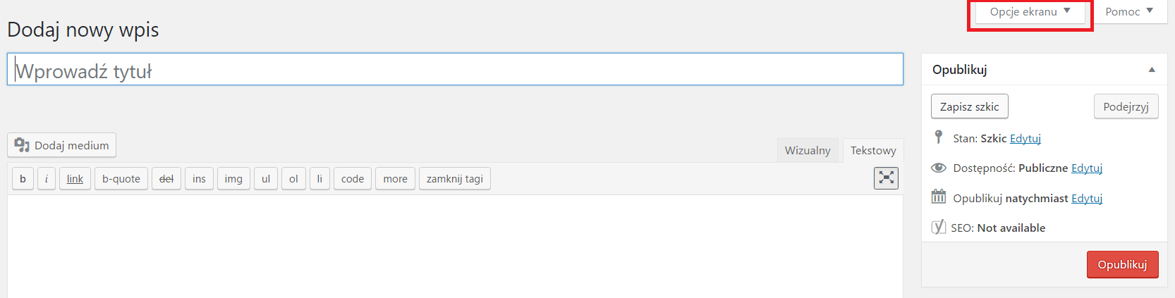 Ukryte funkcje WordPress - opcje ekranu