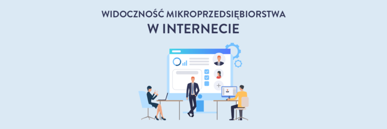 Widoczność mikroprzedsiębiorstwa w internecie